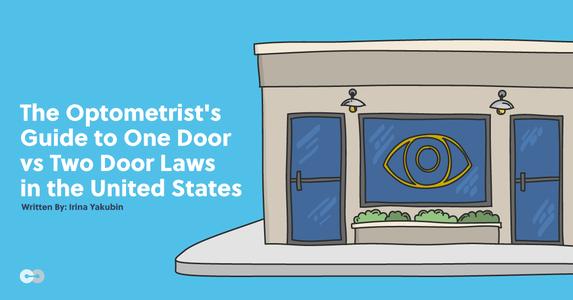 The Optometrist's Guide to One Door vs Two Door Laws in the US