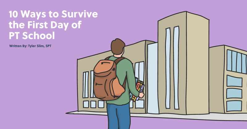 10 Ways to Survive the First Day of PT School