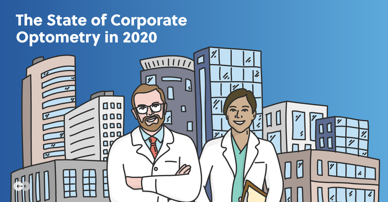 The State of Corporate Optometry Report