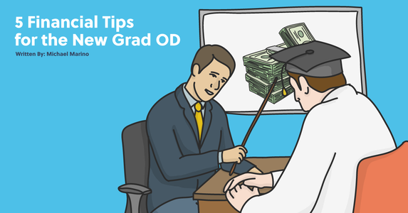 5 Financial Tips for the New Grad OD
