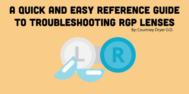 A-Quick-and-Easy-Reference-Guide-to-Troubleshooting-RGP-Lenses.png