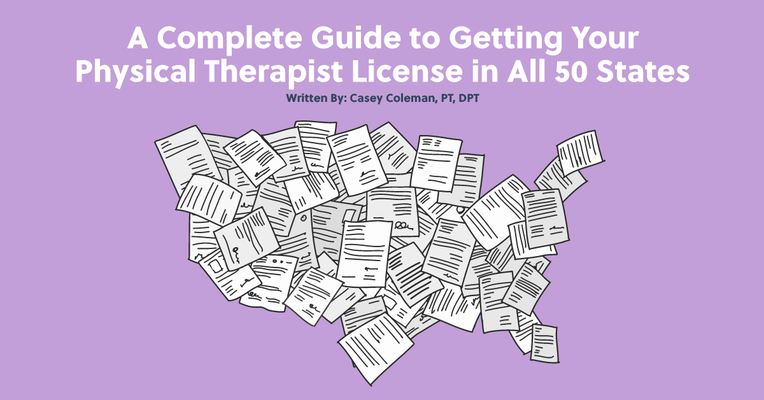 How to Get Your Physical Therapy License in All 50 States