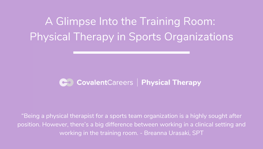 A Glimpse Into the Training Room:  Physical Therapy in Sports Organizations