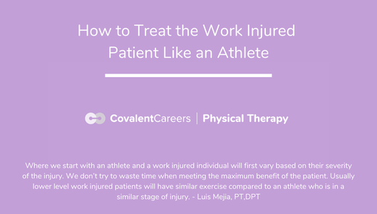How to Treat the Work Injured Patients Like an Athlete