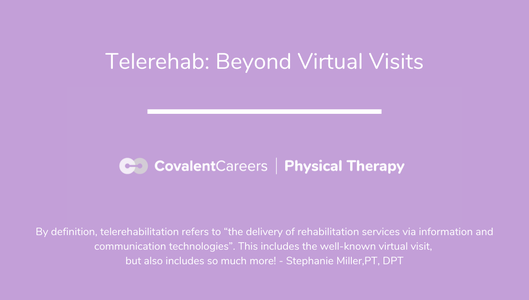 Telerehab: Beyond Virtual Visits