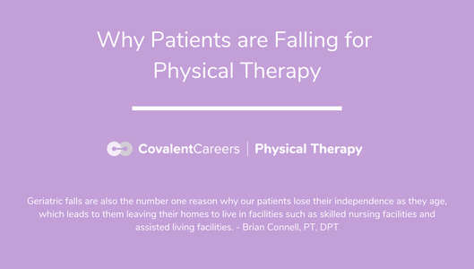 Why Patients are Falling for Physical Therapy