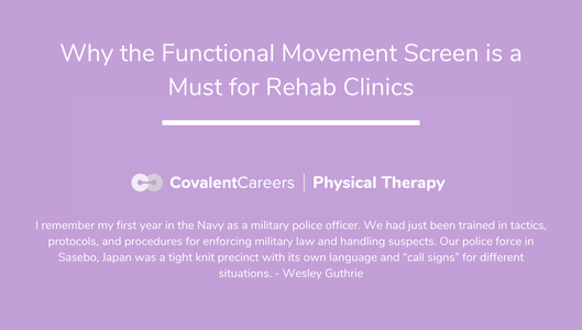 Why the Functional Movement Screen is a Must for Rehab Clinics