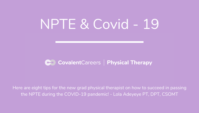 The NPTE and COVID-19