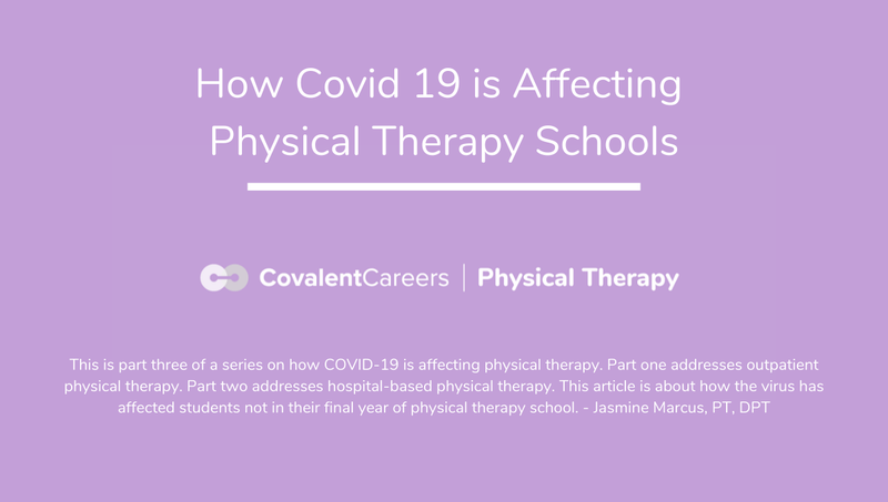 How Covid 19 is Affecting Physical Therapy Schools
