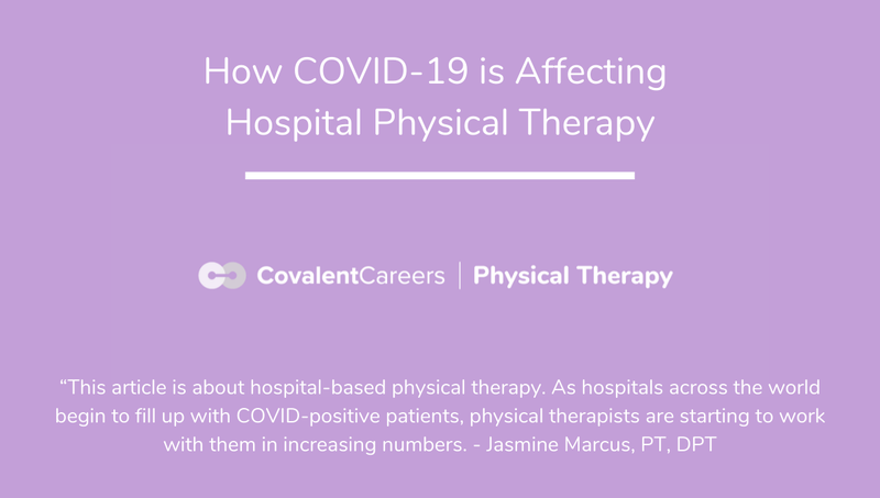 How COVID-19 is Affecting Hospital Physical Therapy