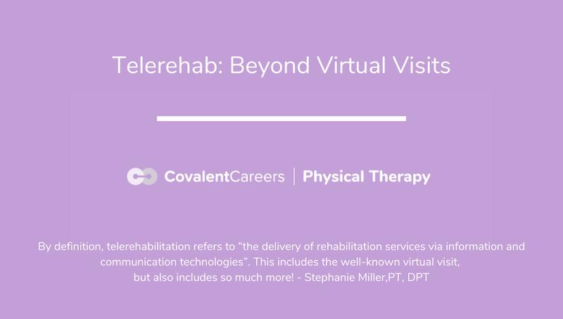Telerehab: Beyond Virtual Visits