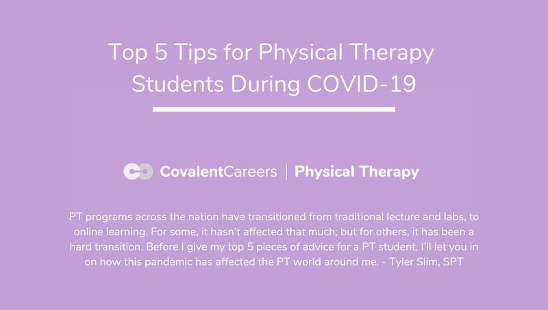 Top 5 Tips for Physical Therapy Students During COVID-19