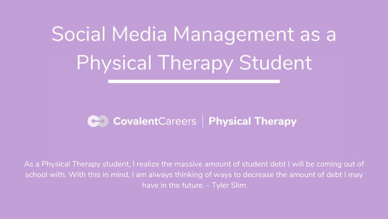 Social Media Management as a Physical Therapy Student