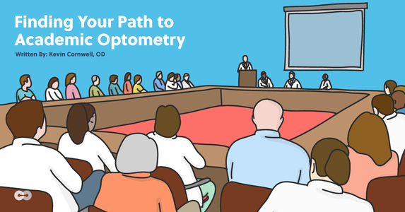 Finding Your Path to Academic Optometry: Career Profiles