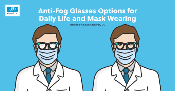 Anti-Fog Glasses Options for Daily Life and Mask Wearing