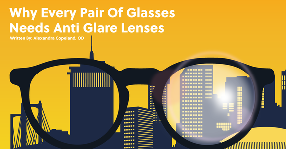 Why Every Pair Of Glasses Needs Anti-Glare Treatment