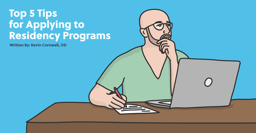 Top 5 Tips for Applying to Residency Programs