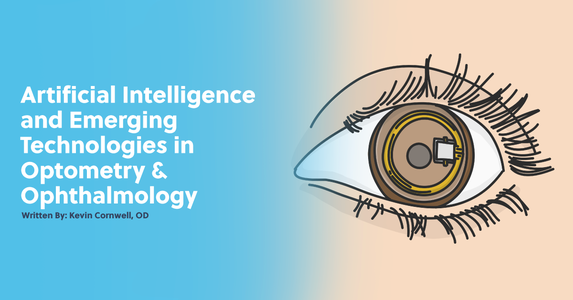 Artificial Intelligence and Emerging Technologies in Optometry and Ophthalmology