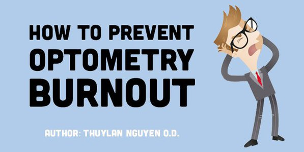 How to Prevent Optometry Burnout