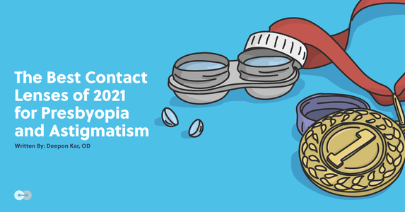 The Best Contact Lenses of 2021 for Presbyopia and Astigmatism