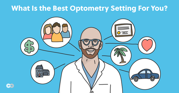 What's the Best Optometry Setting for You?