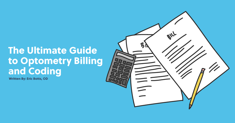 The Ultimate Guide to Optometry Billing and Coding