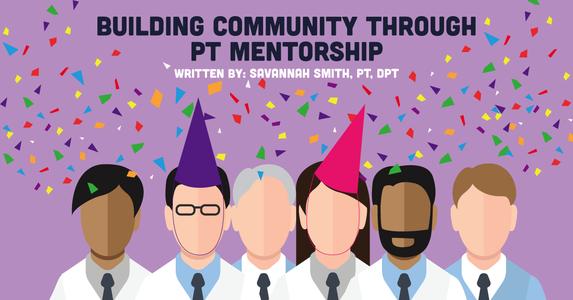 Building Community Through PT Mentorship