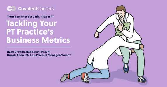 Tackling Your Physical Therapy Practice's Business Metrics – Free Webinar
