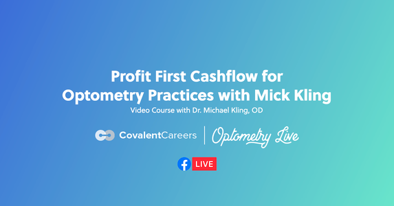 Profit First Cashflow for Optometry Practices with Mick Kling