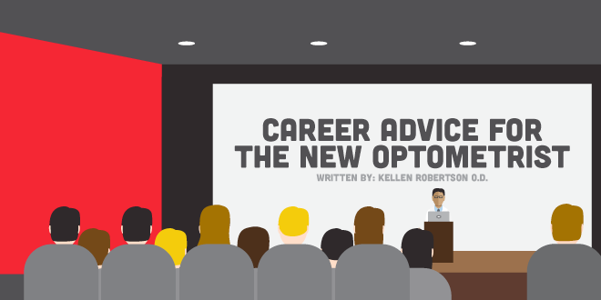 Career Advice for the New Optometrist