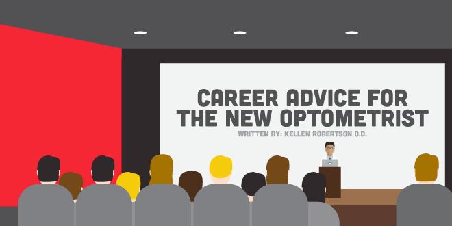 Career Advice for the New Optometrist