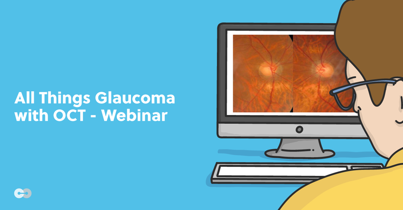 All Things Glaucoma with OCT - Webinar