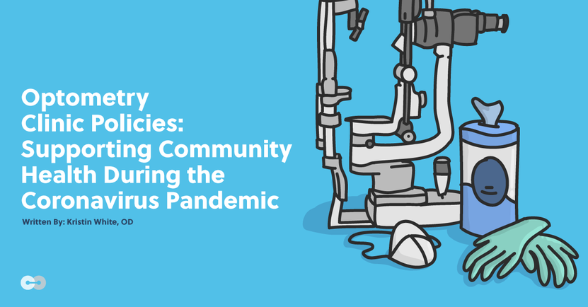 Optometry Clinic Policies: Supporting Community Health During the Coronavirus Pandemic