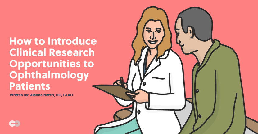 How to Introduce Clinical Research to Ophthalmology Patients