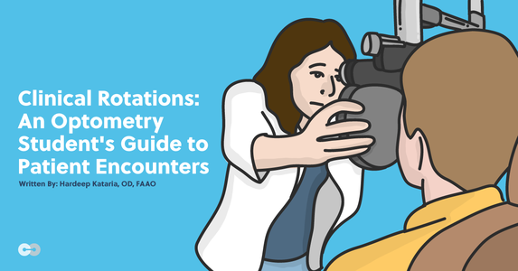 Clinical Rotations: An Optometry Student's Guide to Patient Encounters