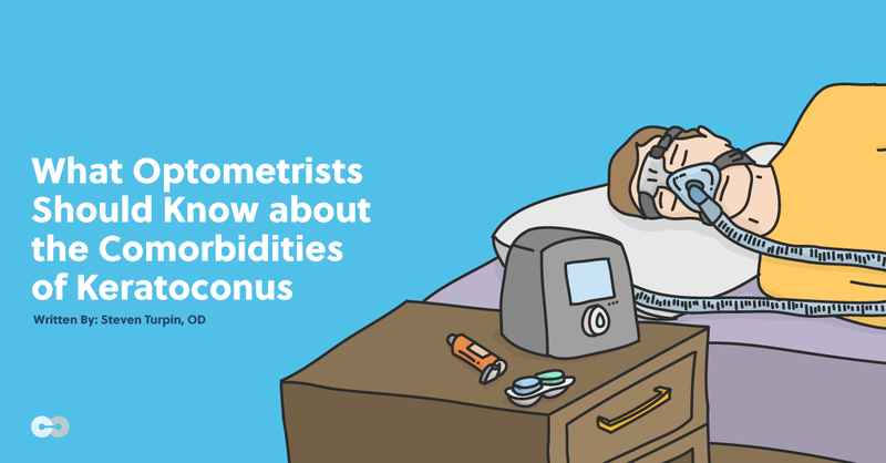 What Optometrists Should Know about the Comorbidities of Keratoconus
