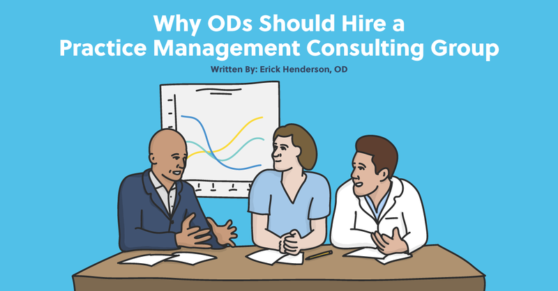 Why ODs Should Hire a Practice Management Consulting Group