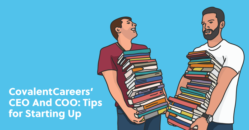 CovalentCareers-CEO-COO-Tips-For-Starting-Up_Featured-Image.png