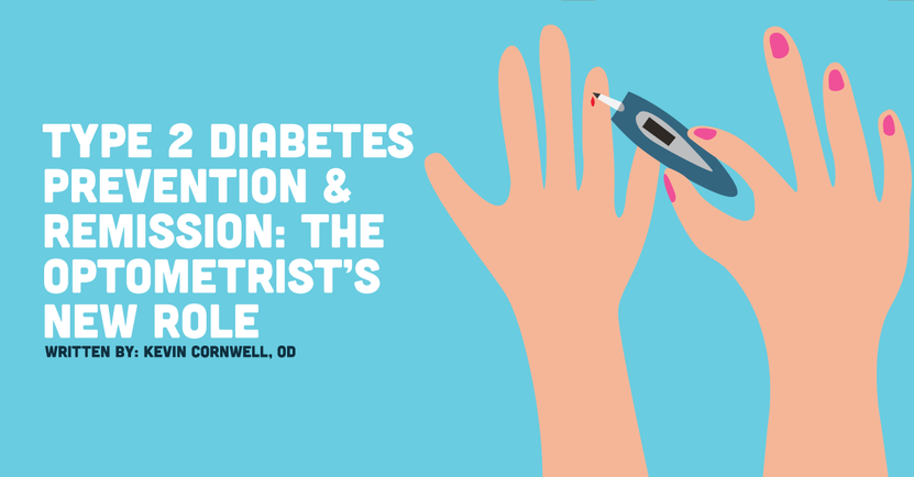 Type 2 Diabetes Prevention & Remission: The Optometrist's New Role