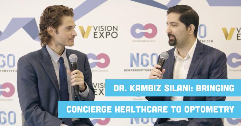 Dr. Kambiz Silani: Bringing Concierge Healthcare to Optometry