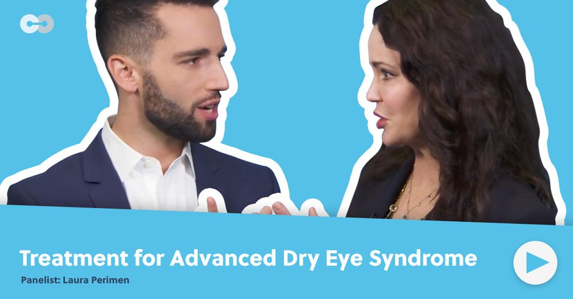 Treatment for Advanced Dry Eye Syndrome