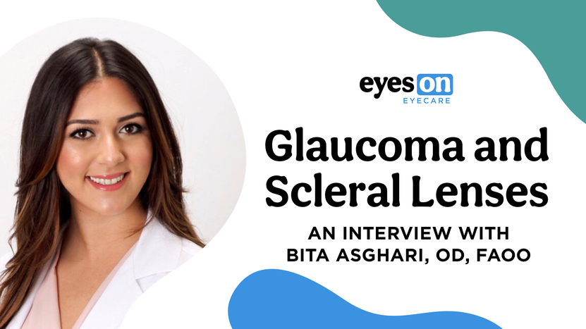 Considerations for Scleral Lens Wearers with Glaucoma