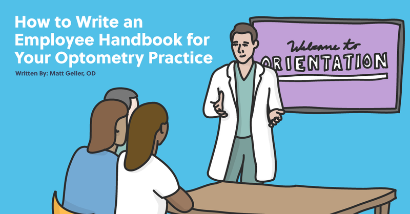 How to Write an Employee Handbook for Your Optometry Practice - Plus Sample Employee Handbook
