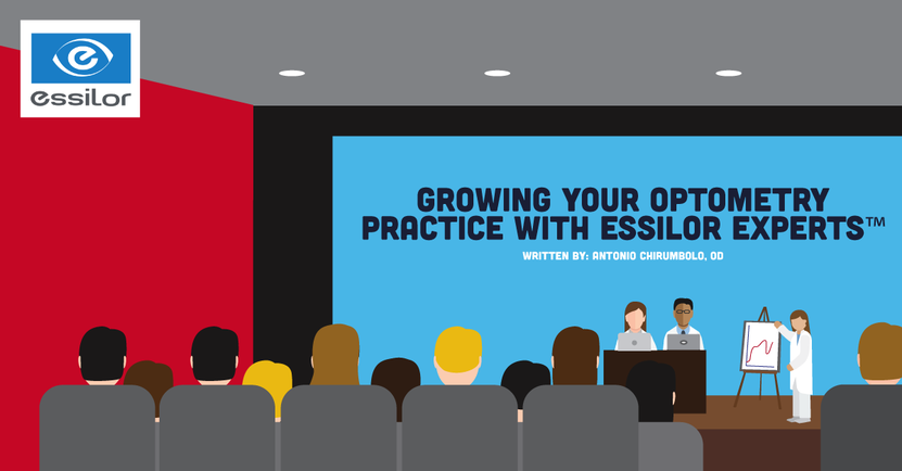 Growing Your Optometry Practice with Essilor Experts™