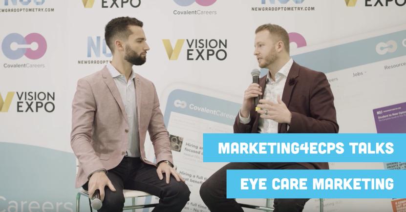 Marketing4ECPs Talks Eye Care Marketing