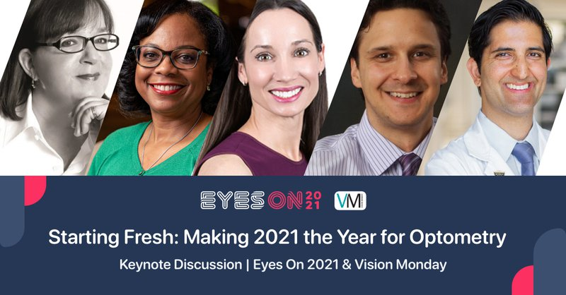 Panelists Announced for Eyes On 2021 Virtual Event Keynote in Partnership with Vision Monday