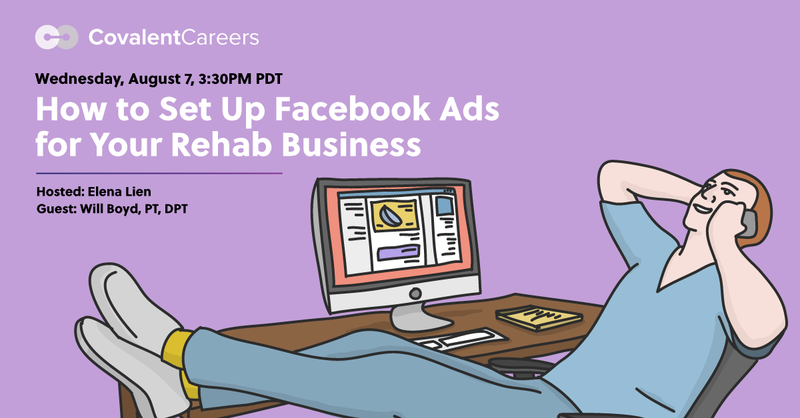 How to Set Up Facebook Ads for Your Physical Therapy Practice - Free Webinar