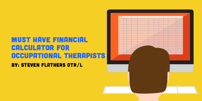Must Have Financial Calculator for Occupational Therapists