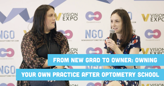 From New Grad to Owner: Owning Your Own Practice After Optometry School