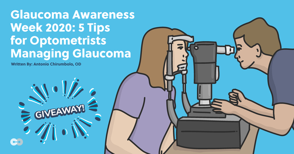 Glaucoma Awareness Week 2020: 5 Tips for Optometrists Managing Glaucoma